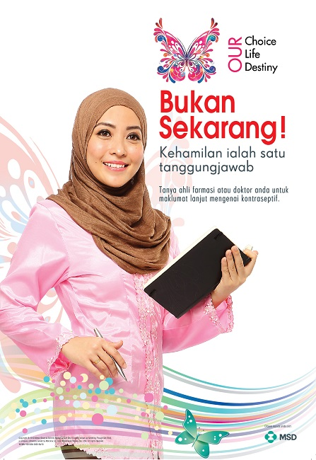 Poster for MSD Contraception Campaign 2013 (Malay Talent)
